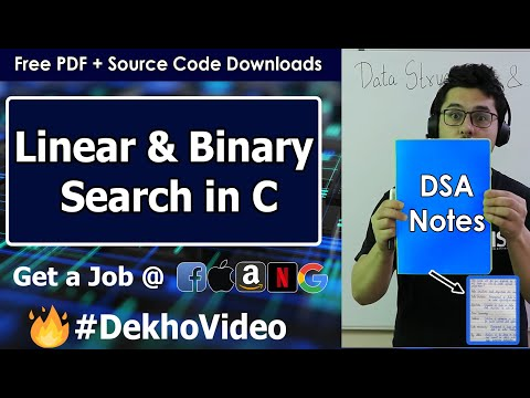 Linear Vs Binary Search + Code in C Language (With Notes)