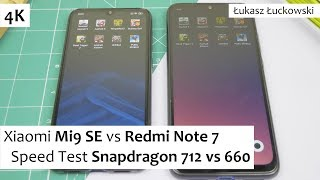 Xiaomi Mi9 SE vs Redmi Note 7 ❗❗❗ | Speed Test | Snapdragon 712 vs Snapdragon 660