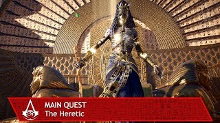 Assassin's Creed Origins: The Curse of the Pharaohs - The Heretic - Main Quest