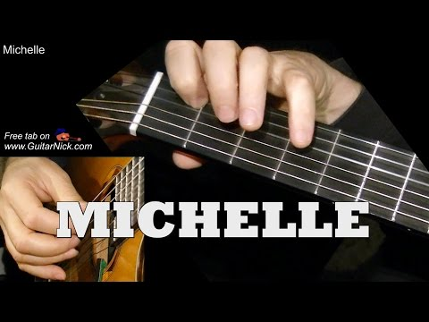 MICHELLE: Easy Guitar Lesson + TAB + CHORDS by GuitarNick