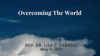Overcoming the World   may 9