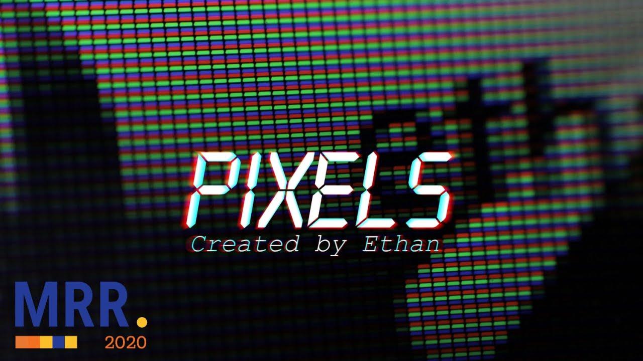 Pixels | My Rode Reel 2020 Young Filmmaker