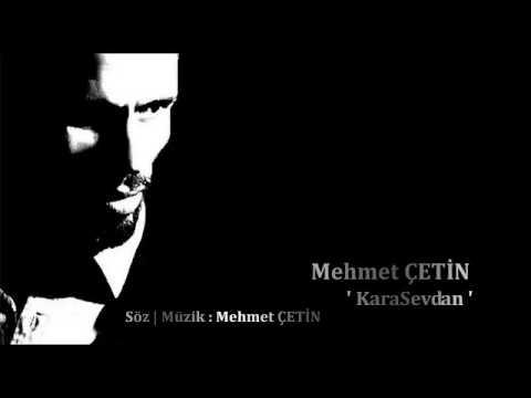 Mehmet ÇETİN | KaraSevdan