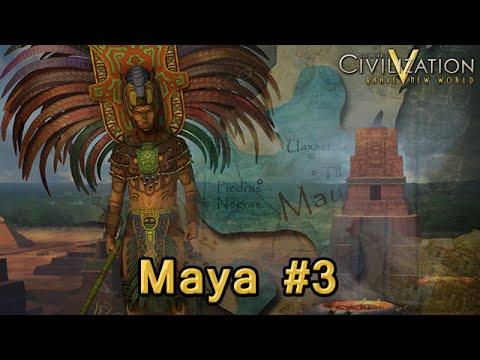 Civ V Series - Maya #3