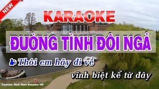 Đường Tình Đôi Ngả Karaoke Nhạc Sống - karaoke duong tinh doi nga