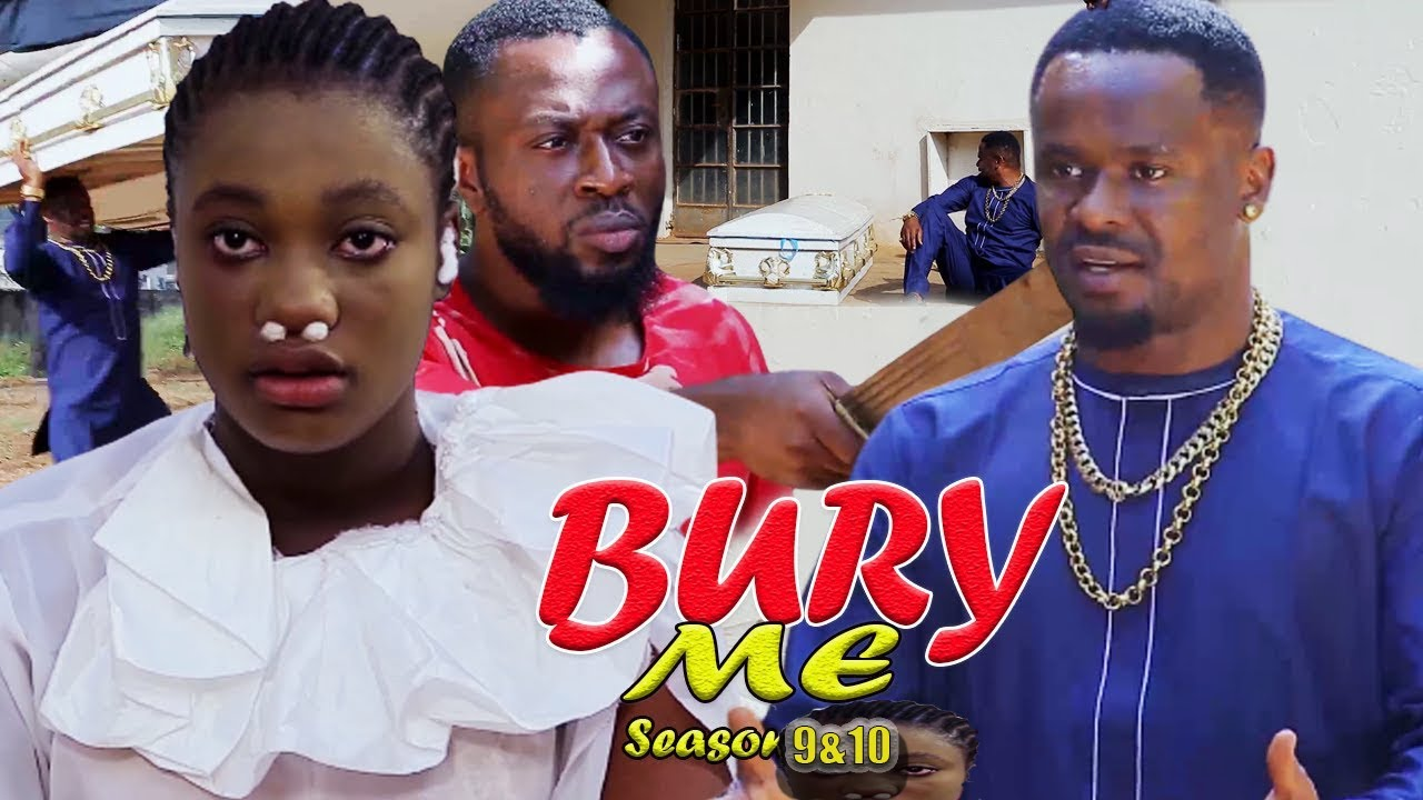 Download BURY ME COMPLETE SEASON 9&10 (NEW HIT MOVIE) - ZUBBY MICHEAL|2021 LATEST NIGERIAN NOLLYWOOD MOVIE.