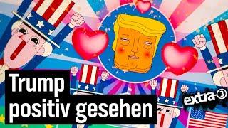 Trumps Wiederwahl mal positiv gesehen