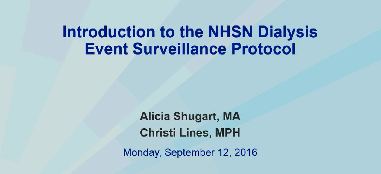 Introduction to NHSN Dialysis Event Webinar, September 2016