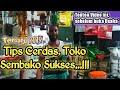 Tips Cerdas - Toko Klontong  Sembako, 100 % Sukses