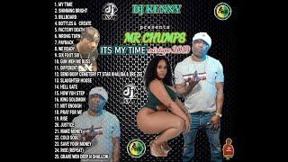 DJ KENNY PRESENTS MR CHUMPS IT'S MY TIME MIXTAPE 2019