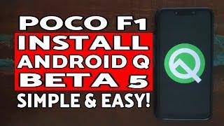 Poco F1 Install Android Q Beta 5  Easiest Method  Android Q Beta 5 Poco F1