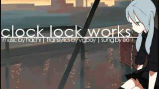 Video [Vocaloid] Clock Lock Works (english ver.) [eo] download MP3, 3GP, MP4, WEBM, AVI, FLV Maret 2018