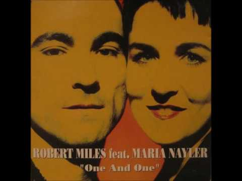 Robert Miles Feat. Maria Nayler ‎– One And One (Club Version)