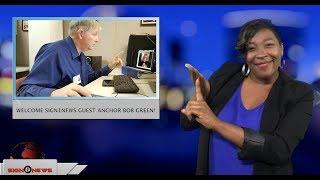 Welcome Sign1News guest anchor Bob Green! (ASL - 12.4.18)