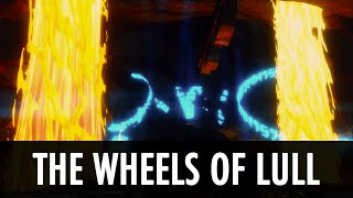 Skyrim Mod: The Wheels of Lull