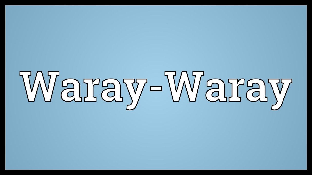 waray language Waray-waray language: hiligaynon, bicol, waray-waray, kapampangan, and pangasinan of the philippines malay, javanese, sundanese, madurese, minangkabau, the batak languages, acehnese, balinese, and buginese of western indonesia and.