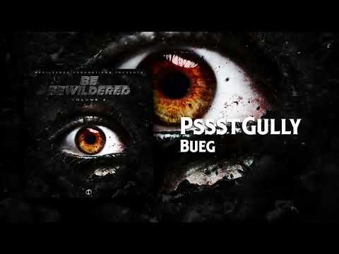 Bueg - PssstGully