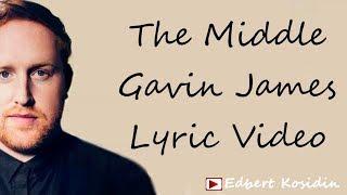 Baixar Gavin James - The Middle (Lyrics Video)