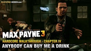 Max Payne 3 - Hardcore Walkthrough - Chapter 4 - Anybody Can Buy Me a Drink