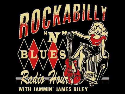 Rockabilly N Blues Radio Hour 09-10-18