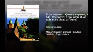 Ergo interest … Quaere superna, K. 143: Recitative: Ergo interest, an quis male vivat, an bene?
