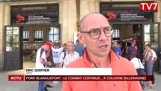 Ford Blanquefort : une délégation de salariés se rend au siège à Cologne