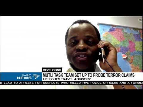 UK's warning to SA against terrorist attacks - Martin Ewi