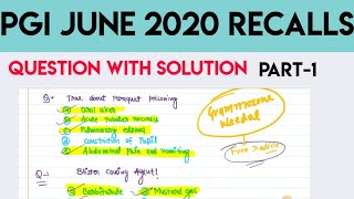 PGI JUNE 2020 EXAMINATION RECALL BASED QUESTIONS WITH SOLUTION PART_1