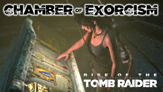 Rise of the Tomb Raider · Chamber of Exorcism Challenge Tomb Walkthrough Video Guide