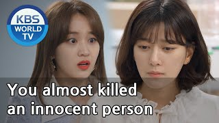 You almost killed a perfectly innocent person [Unasked Family/ENG,CHN/2019.12.10]