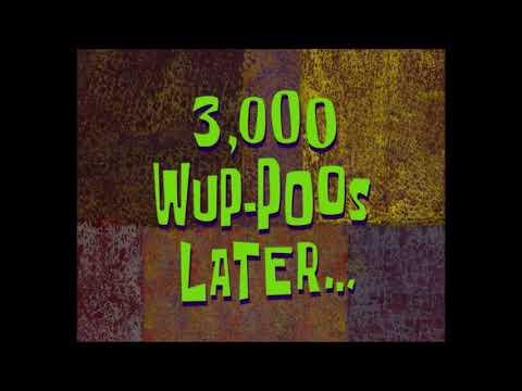 (Время из Губки Боба) 3,000 Уа-пу спустя...