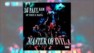 "DJ Paul (Feat. Violent J & Yelawolf) ""F U 2"" (Master Of Evil)"