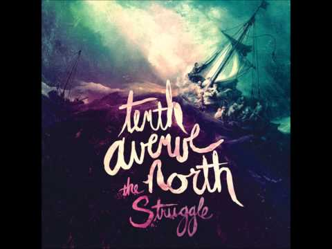 Don't Stop The Madness-Tenth Avenue North