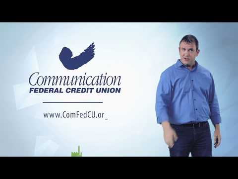 Communication Federal Credit Union- Talking About Auto Loans And True Love For Your Mortgage