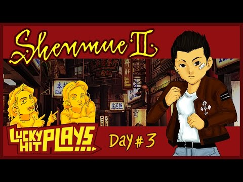 Shenmue II Day #3: Lishao Tea Towel - Lucky Hit Plays