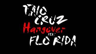 Taio Cruz feat. Flo Rida Hangover  (Remix : Good feeling)