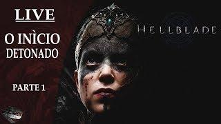 HellBlade: Lançamento - Gameplay Ao Vivo (Detonado Parte 1)