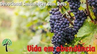 Vida em Abundancia // Amanhecer com Deus // Igreja Presbiteriana Floresta - GV