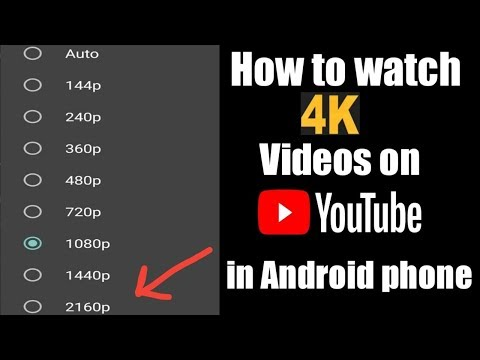 How To Watch 4K Videos On Youtube From Android Phones (Hindi)