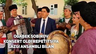 Скачать Og Abek Sobirov Konsert Oldi Repetitsiya Lazgi Ansambli Bilan