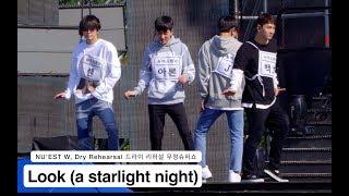 뉴이스트W (NU'EST W)[4K Rehearsal Dry 리허설 직캠]Look (a starlight night),우정슈퍼쇼@171014 락뮤직