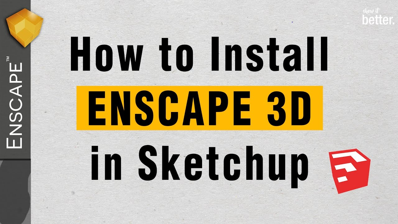 How to Install Enscape 3d for Sketchup and Fix Common Issues