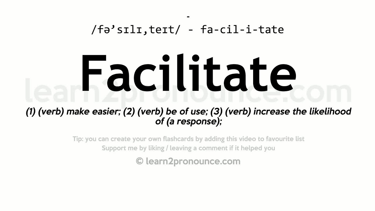 Lovely Facilitate Pronunciation And Definition