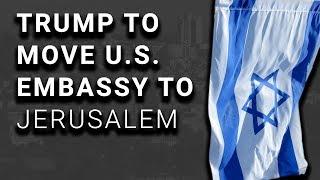 DISASTER: Trump Will Recognize Jerusalem as Israeli Capital
