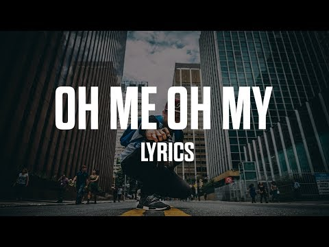 Jordan Solomon - Oh Me Oh My (Lyrics)