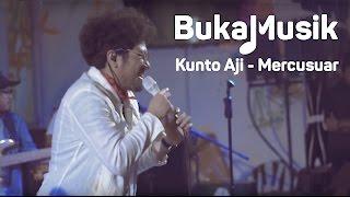 Video BukaMusik: Kunto Aji - Mercusuar download MP3, 3GP, MP4, WEBM, AVI, FLV Maret 2018