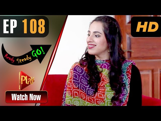 Ready Steady Go - Episode 108 | Play Tv Dramas | Parveen Akbar, Shafqat Khan | Pakistani Drama