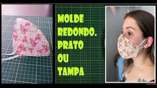 COMO FAZER MÁSCARA DE TECIDO SIMPLES – MOLDE REDONDO