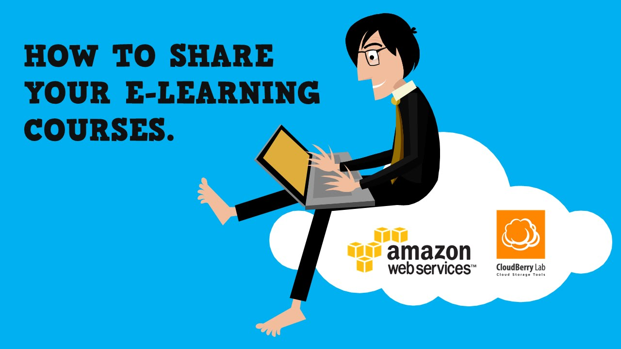 How to Share E-Learning Courses Using Amazon S3 | The Rapid