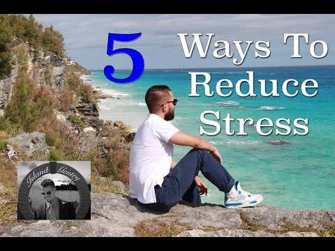 5 Ways To Reduce And Manage Stress